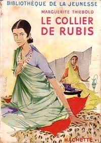 www.bibliopoche.com/thumb/Le_collier_de_rubis_de_Marguerite_Thiebold/200/0247430.jpg