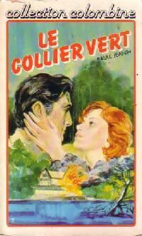 www.bibliopoche.com/thumb/Le_collier_vert_de_Paule_Jeanin/200/0183771.jpg