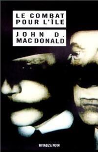 www.bibliopoche.com/thumb/Le_combat_pour_l_ile_de_John_Dan_Mac_Donald/200/0037954.jpg
