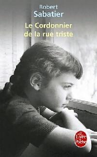 www.bibliopoche.com/thumb/Le_cordonnier_de_la_rue_triste_de_Robert_Sabatier/200/0355895.jpg