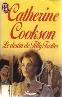 www.bibliopoche.com/thumb/Le_destin_de_Tilly_Trotter_de_Catherine_Cookson/200/0171166.jpg