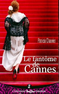 www.bibliopoche.com/thumb/Le_fantome_de_Cannes_de_Patricia_Chauvier/200/0483803.jpg