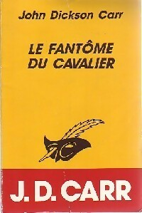 Achetez le livre d'occasion Le fantôme du cavalier de John Dickson Carr sur Livrenpoche.com