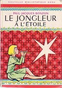www.bibliopoche.com/thumb/Le_jongleur_a_l_etoile_de_Paul-Jacques_Bonzon/200/0162871.jpg