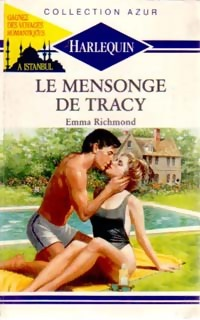 Le mensonge de Tracy - Emma Richmond