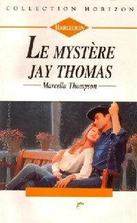 Le mystère Jay Thomas, Marcella Thompson