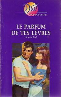 www.bibliopoche.com/thumb/Le_parfum_de_tes_levres_de_Victoria_Pade/200/0233765.jpg