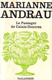www.bibliopoche.com/thumb/Le_passager_de_Calais-Douvres_de_Marianne_Andrau/200/0154693.jpg