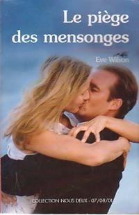 www.bibliopoche.com/thumb/Le_piege_des_mensonges_de_Eve_Wilson/200/0203889.jpg
