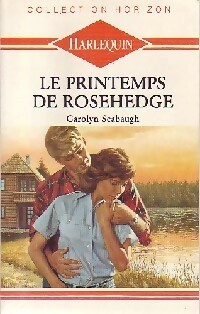 [reup] Le printemps de Rosehedge - Carolyn Seabaugh