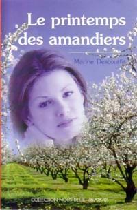www.bibliopoche.com/thumb/Le_printemps_des_amandiers_de_Marine_Descourtis/200/0175163.jpg