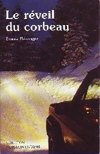 www.bibliopoche.com/thumb/Le_reveil_du_corbeau_de_Emma_Berenger/200/0267989.jpg