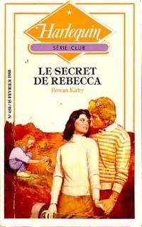 www.bibliopoche.com/thumb/Le_secret_de_Rebecca_de_Rowan_Kirby/200/0214229.jpg