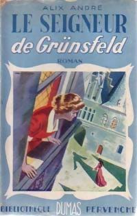 www.bibliopoche.com/thumb/Le_seigneur_de_Grunsfeld_de_Alix_Andre/200/0208452.jpg