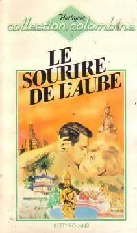 www.bibliopoche.com/thumb/Le_sourire_de_l_aube_de_Betty_Roland/200/0183739.jpg