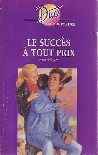 www.bibliopoche.com/thumb/Le_succes_a_tout_prix_de_Elda_Minger/200/0261730.jpg