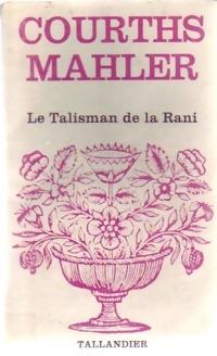 www.bibliopoche.com/thumb/Le_talisman_de_la_Rani_de_Courths-Mahler/200/0154652.jpg