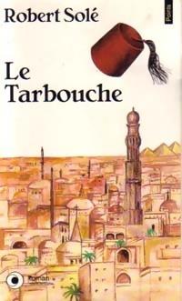 www.bibliopoche.com/thumb/Le_tarbouche_de_Robert_Sole/200/0176556.jpg