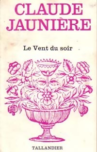 www.bibliopoche.com/thumb/Le_vent_du_soir_de_Claude_Jauniere/200/0173155.jpg