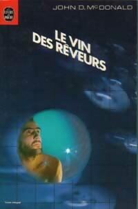 www.bibliopoche.com/thumb/Le_vin_des_reveurs_de_John_Dan_Mac_Donald/200/0003031.jpg