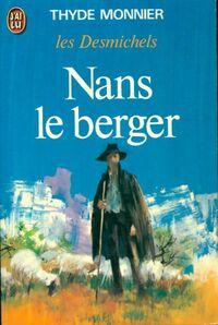 www.bibliopoche.com/thumb/Les_Desmichels_Tome_III__Nans_le_berger_de_Thyde_Monnier/200/0031143.jpg