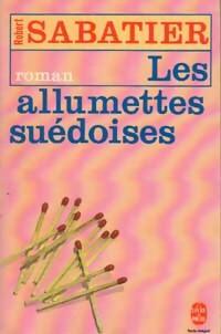 www.bibliopoche.com/thumb/Les_allumettes_suedoises_de_Robert_Sabatier/200/0003710.jpg