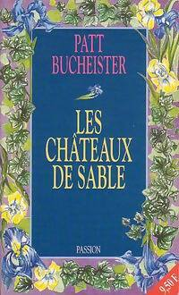 www.bibliopoche.com/thumb/Les_chateaux_de_sable_de_Patt_Bucheister/200/0160895.jpg