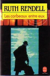Achetez le livre d'occasion Les corbeaux entre eux de Ruth Rendell sur Livrenpoche.com