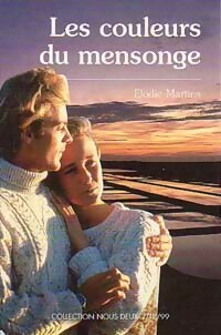 www.bibliopoche.com/thumb/Les_couleurs_du_mensonge_de_Elodie_Martins/200/0192744.jpg