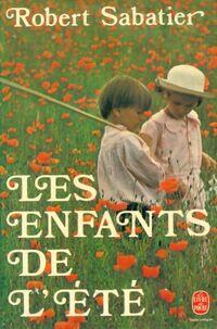 www.bibliopoche.com/thumb/Les_enfants_de_l_ete_de_Robert_Sabatier/200/0146746.jpg