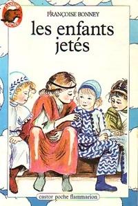 www.bibliopoche.com/thumb/Les_enfants_jetes_de_Francoise_Bonney/200/0048295.jpg