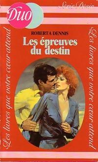 www.bibliopoche.com/thumb/Les_epreuves_du_destin_de_Roberta_Dennis/200/0204042.jpg