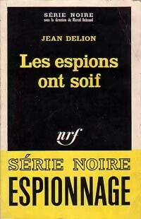 Achetez le livre d'occasion Les espions ont soif de Jean Delion sur Livrenpoche.com