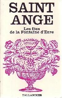 www.bibliopoche.com/thumb/Les_fees_de_la_fontaine_d_Eure_de_Saint-Ange/200/0276721.jpg