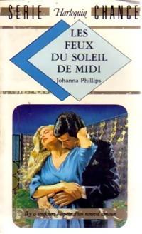www.bibliopoche.com/thumb/Les_feux_du_soleil_de_midi_de_Johanna_Phillips/200/0185605.jpg
