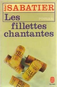 www.bibliopoche.com/thumb/Les_fillettes_chantantes_de_Robert_Sabatier/200/0026150.jpg