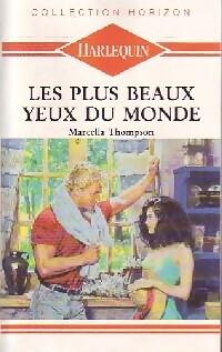 www.bibliopoche.com/thumb/Les_plus_beaux_yeux_du_monde_de_Marcella_Thomson/200/0194949.jpg