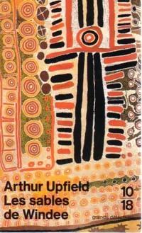 Achetez le livre d'occasion Les sables de Windee de Arthur Upfield sur Livrenpoche.com