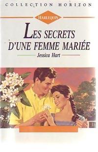 www.bibliopoche.com/thumb/Les_secrets_d_une_femme_mariee_de_Jessica_Hart/200/0159615.jpg