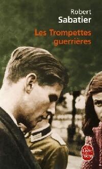 www.bibliopoche.com/thumb/Les_trompettes_guerrieres_de_Robert_Sabatier/200/0368269.jpg