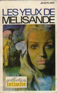 www.bibliopoche.com/thumb/Les_yeux_de_Melisande_de_Jean_Plaidy/200/0160974.jpg