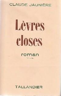 www.bibliopoche.com/thumb/Levres_closes_de_Claude_Jauniere/200/0341511.jpg