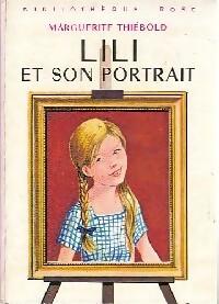 www.bibliopoche.com/thumb/Lili_et_son_portrait_de_Marguerite_Thiebold/200/0350693.jpg