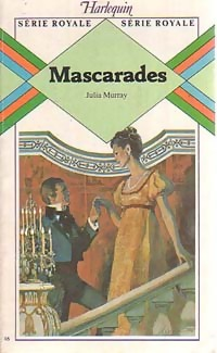 Mascarades - Julia Murray - Série royale