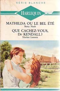 Mathilda ou le bel été de Betty Neels