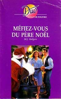 www.bibliopoche.com/thumb/Mefiez-vous_du_pere_Noel_de_MJ_Rodgers/200/0216295.jpg