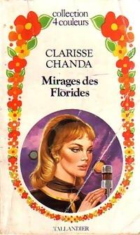 www.bibliopoche.com/thumb/Mirages_des_Florides_de_Clarisse_Chanda/200/0158924.jpg
