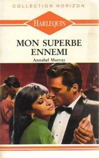 www.bibliopoche.com/thumb/Mon_superbe_ennemi_de_Annabel_Murray/200/0157775.jpg