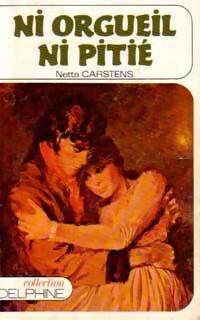 www.bibliopoche.com/thumb/Ni_orgueil_ni_pitie_de_Netta_Carstens/200/0173449.jpg
