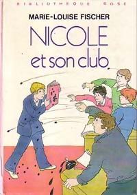 www.bibliopoche.com/thumb/Nicole_et_son_club_de_Marie-Louise_Fischer/200/0213291.jpg